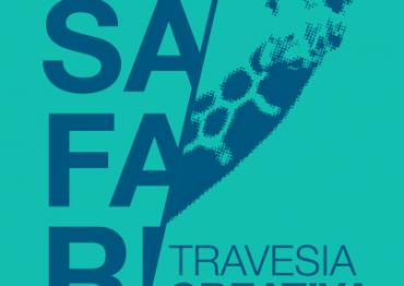 SAFARI | TRAVESIA CREATIVA