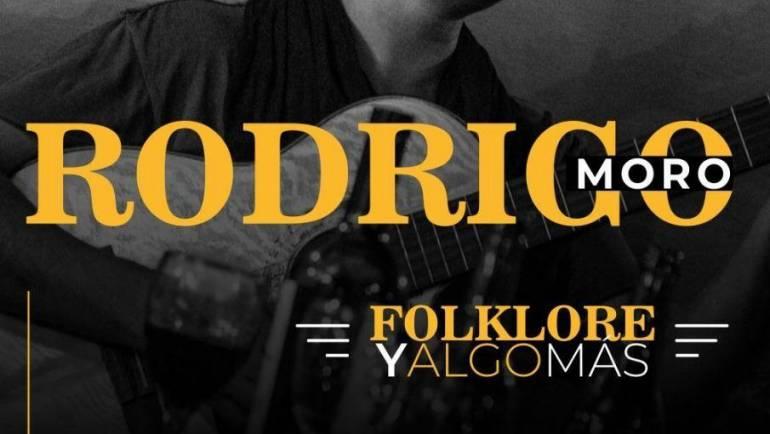 RODRIGO MORO – FOLKLORE Y ALGO MÁS