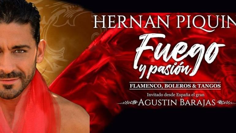 HERNAN PIQUIN | FUEGO Y PASIÓN