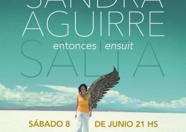 SANDRA AGUIRRE | ENTONCES ENSUIT
