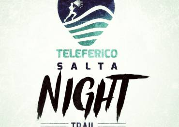 2° Edición Salta Night Trail